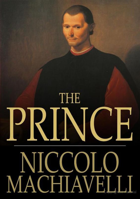 an analysis of the principles of governing a state by prince niccolo machiavelli